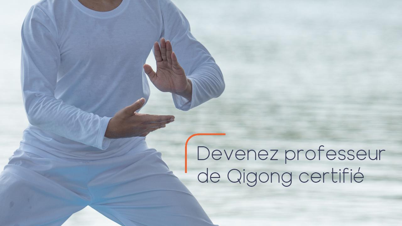 Formation Instructeur de Qigong