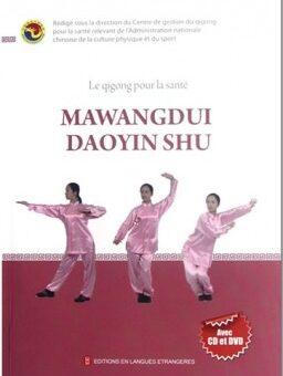 Livre DVD – Mawangdui Daoyinshu